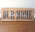 Our Home Sign