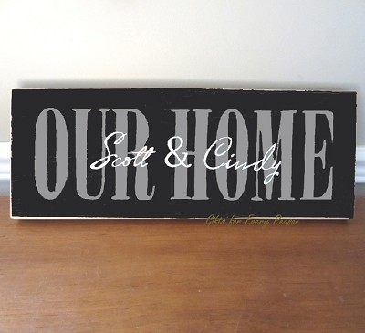 Our Home MODERN Sign